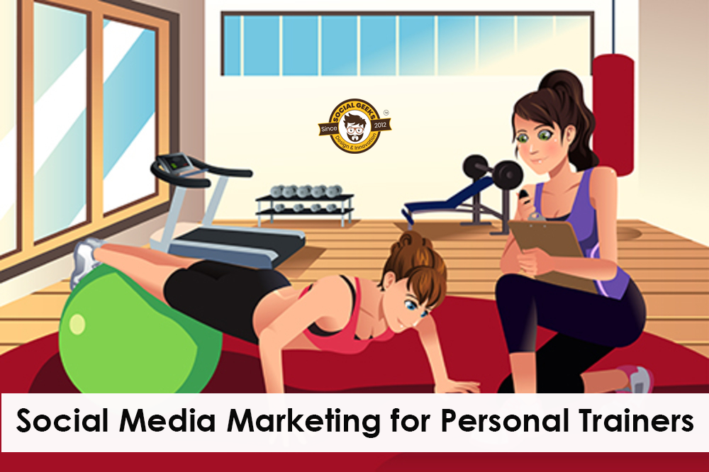 Social Media Marketing for Personal Trainers